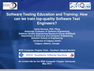 Software Testing Education and Training: How can we train top-quality Software Test Engineers?