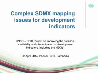 Complex SDMX mapping issues for development  indicators