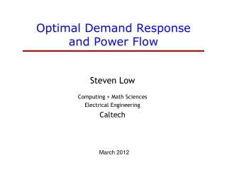 Optimal Demand Response and Power Flow