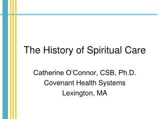 The History of Spiritual Care