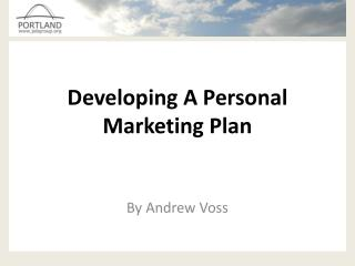 Developing A Personal Marketing Plan