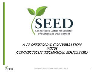 A Professional Conversation  with  Connecticut Technical Educators