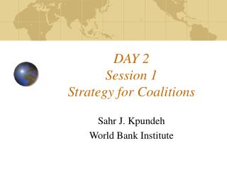 DAY 2 Session 1 Strategy for Coalitions