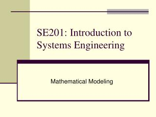 SE201: Introduction to Systems Engineering