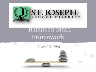 Balanced Math Framework