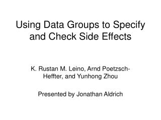 Using Data Groups to Specify and Check Side Effects