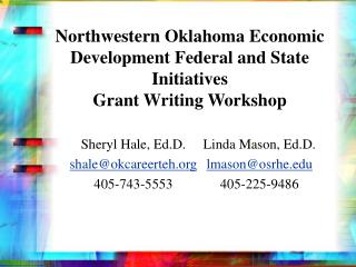 Northwestern Oklahoma Economic Development Federal and State Initiatives Grant Writing Workshop