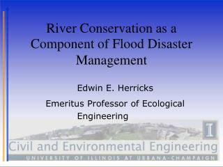 River Co n servation as a Component of Flood Disaster