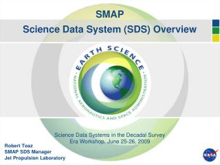 SMAP Science Data System (SDS) Overview