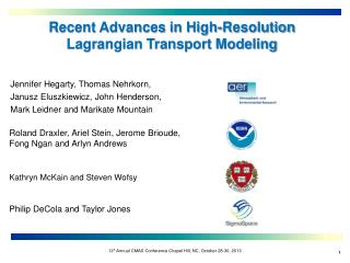 Recent Advances in High-Resolution Lagrangian Transport Modeling