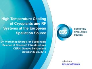 High Temperature Cooling of  Cryoplants  and RF Systems at the European Spallation Source