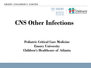 Pediatric Critical Care Medicine Emory University Children's Healthcare of Atlanta