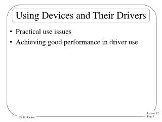 Using Devices and Their Drivers