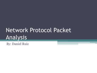 Network Protocol Packet Analysis