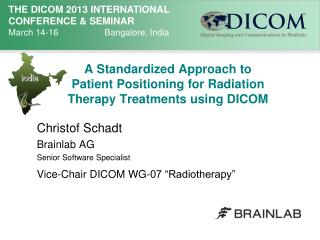 A Standardized Approach to Patient Positioning for Radiation Therapy Treatments using DICOM