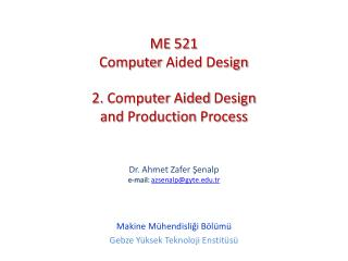 2.  Computer Aided Design and Production Process