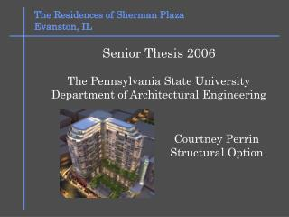 The Residences of Sherman Plaza Evanston, IL