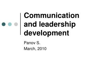 Communication and leadership development