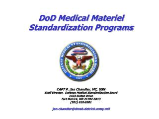 DoD Medical Materiel Standardization Programs