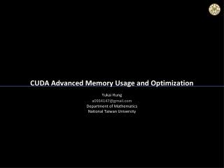 CUDA Advanced Memory Usage and Optimization