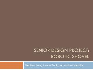 Senior design project: robotic shovel