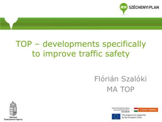 TOP –  developments specifically to improve traffic safety