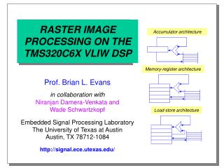 RASTER IMAGE PROCESSING ON THE TMS320C6X VLIW DSP