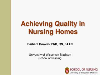 Achieving Quality in Nursing Homes