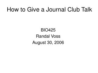 How to Give a Journal Club Talk
