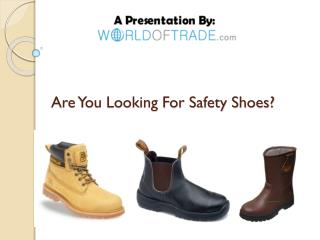 Are You Looking For Quality Safety Shoes Suppliers?
