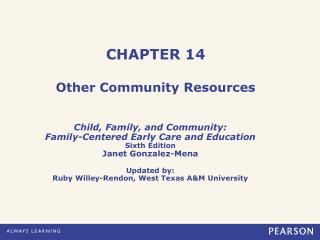 CHAPTER 14 Other Community Resources