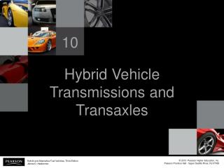 Hybrid Vehicle Transmissions and Transaxles
