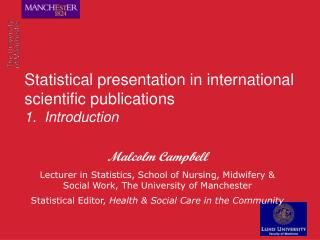 Statistical presentation in international scientific publications  1.  Introduction