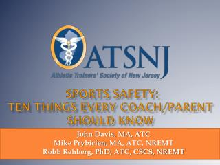 Sports Safety: Ten things Every Coach/Parent Should Know