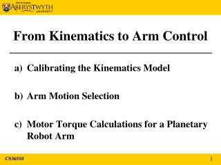 From Kinematics to Arm Control