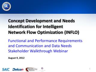 Concept Development and Needs Identification for Intelligent Network Flow Optimization (INFLO)