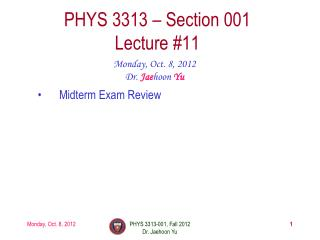 PHYS  3313  – Section 001 Lecture  #11