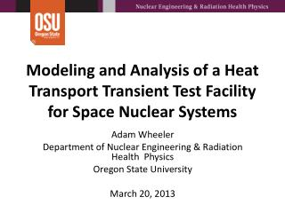 Modeling and Analysis of a Heat Transport  Transient  Test Facility  for  Space  Nuclear  Systems