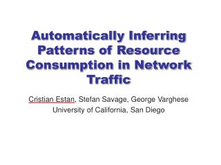 Automatically Inferring Patterns of Resource Consumption in Network Traffic