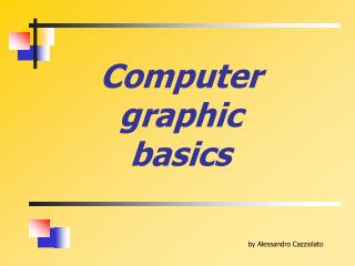 Computer graphic basics