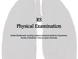 RS  Physical Examination
