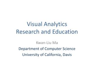 Visual Analytics  Research and Education