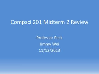 Compsci  201 Midterm 2 Review