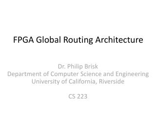 FPGA Global Routing Architecture
