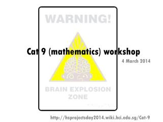 Cat 9 (mathematics) workshop