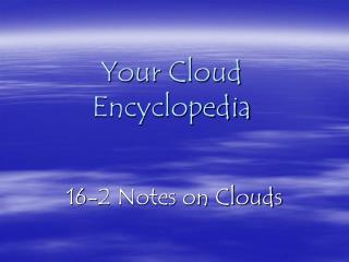 Your Cloud Encyclopedia
