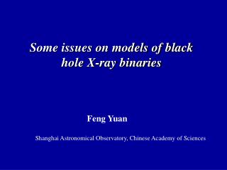 Some issues on models of black hole X-ray binaries