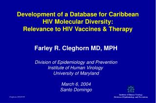 Development of a Database for Caribbean HIV Molecular Diversity: Relevance to HIV Vaccines  Therapy