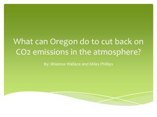 What can Oregon do to cut back on CO2 emissions in the atmosphere?