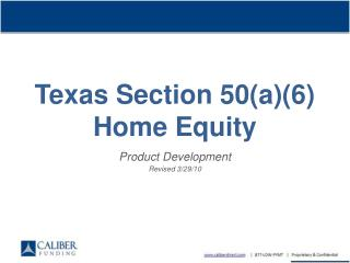 Texas Section 50(a)(6) Home Equity